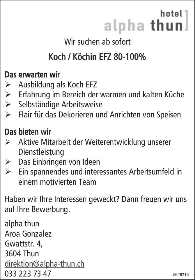 Koch / Köchin EFZ 80 - 100%, hotel alpha thun, gesucht