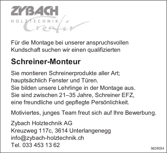 Schreiner-Monteur, Zybach Holztechnik AG, Unterlangenegg, gesucht
