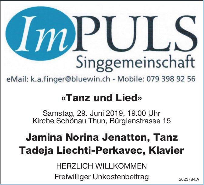ImPULS Singgemeinschaft - «Tanz und Lied» am 29. Juni