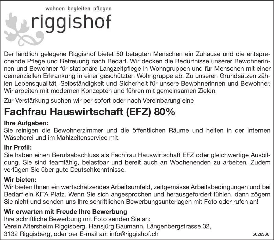 Fachfrau Hauswirtschaft (EFZ) 80%, Verein Altersheim Riggisberg, gesucht