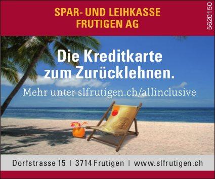 SPAR- UND LEIHKASSE FRUTIGEN AG - Die Kreditkarte zum Zurücklehnen.