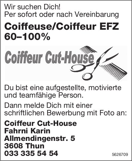 Coiffeuse/Coiffeur EFZ 60–100%, Coiffeur Cut-House, Thun, gesucht