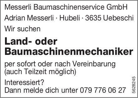 Land- oder Baumaschinenmechaniker, Messerli Baumaschinenservice GmbH, Uebeschi, gesucht