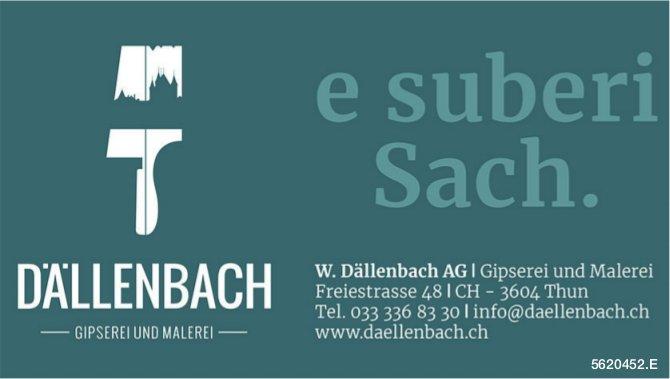 W. Dällenbach AG, Gipserei und Malerei, Thun - e suberi Sach