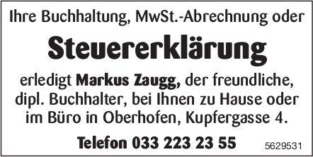 Steuererklärung, Markus Zaugg, dipl. Buchhalter, bei Ihnen zu Hause oder im Büro, Oberhofen