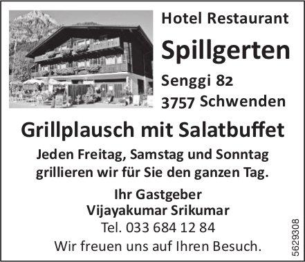 Hotel Restaurant Spillgerten - Grillplausch mit Salatbuffet jeden Freitag, Samstag und Sonntag