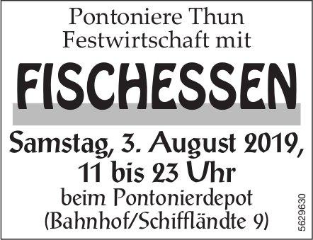 Pontoniere Thun Festwirtschaft mit FISCHESSEN am 3. August
