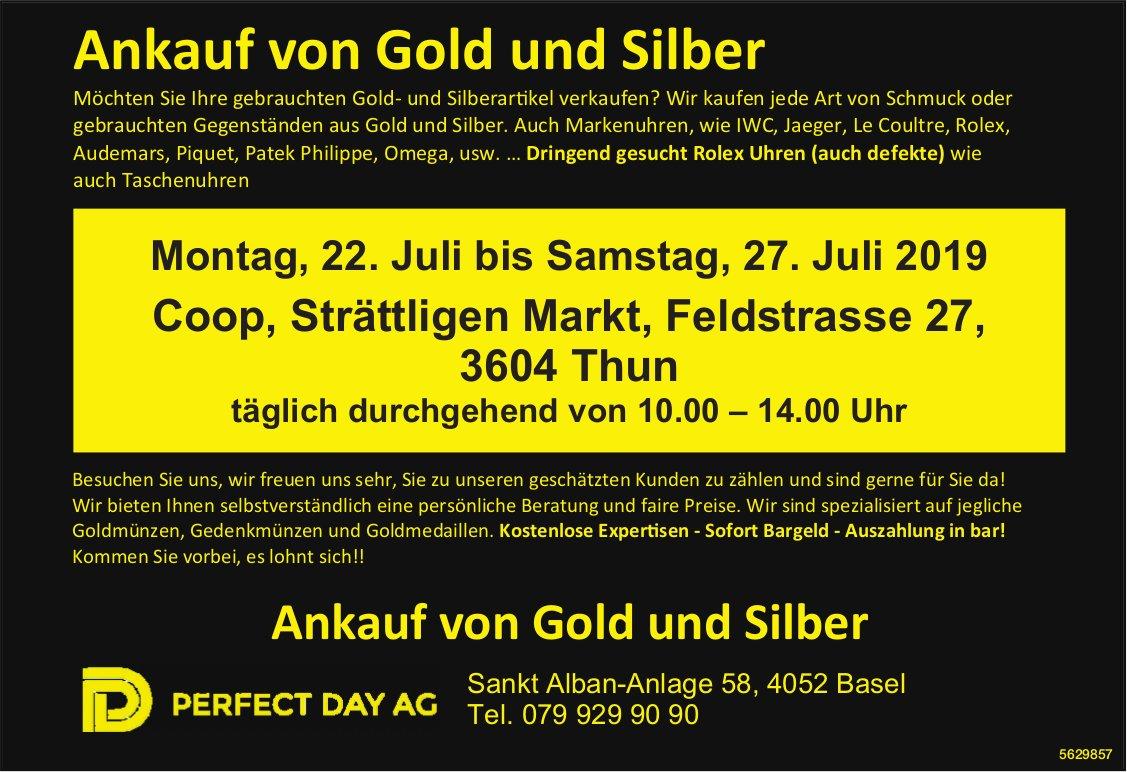 PERFECT DAY AG - Ankauf von Gold und Silber vom 22. bis 27. Juli