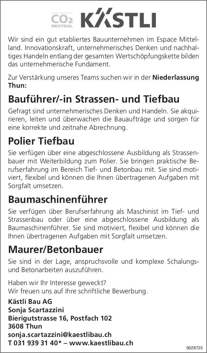 Bauführer/-in Strassen- und Tiefbau, Polier Tiefbau, Baumaschinenführer,...Kästli Bau AG, Thun