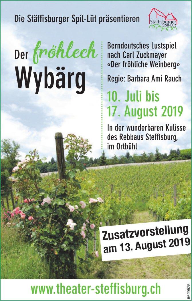 """Die Stäflisburger Spil-Lül präsentieren """"Der fröhlech Wybärg"""", 10. Juli bis 17. August"""