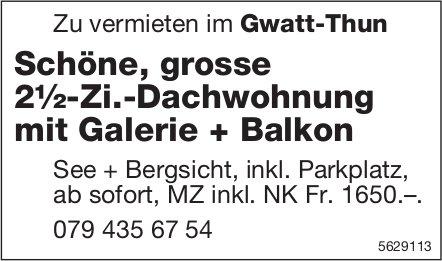 Schöne, grosse 2½-Zi.-Dachwohnung mit Galerie + Balkon im Gwatt-Thun zu vermieten