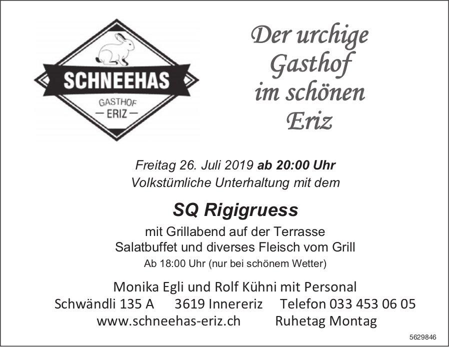 Schneehas Gasthof Eriz - Volkstümliche Unterhaltung mit dem SQ Rigigruess am 26. Juli