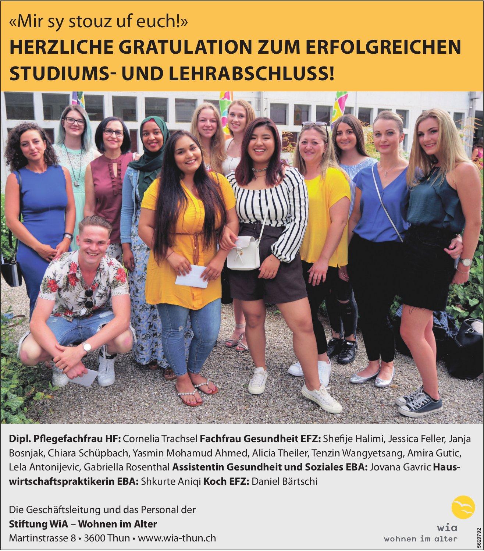 «Mir sy stouz uf euch!» Herzliche Gratulation zum erfolgreichen Studiums- und Lehrabschluss!