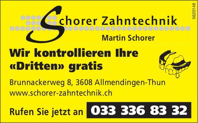 Schorer Zahntechnik, Allmendingen-Thun - Wir kontrollieren Ihre «Dritten» gratis
