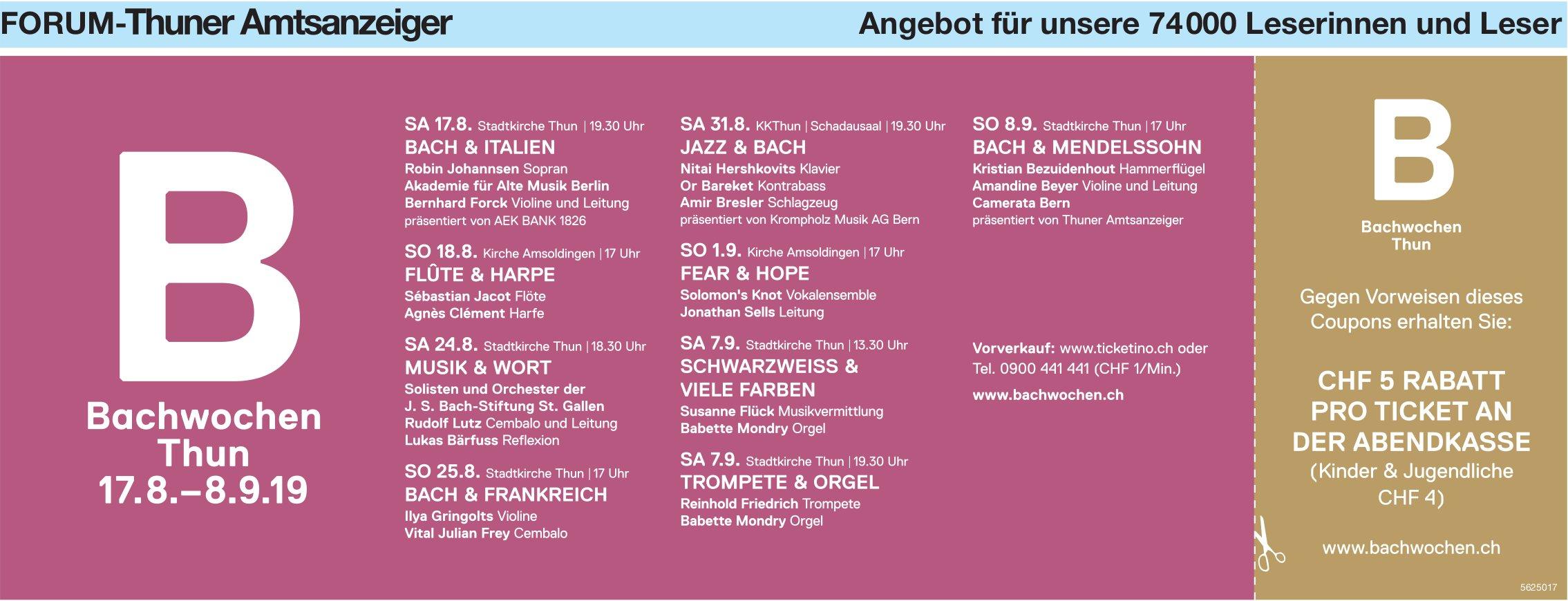 Forum-Thuner Amtsanzeiger - Bachwochen Thun, 17.8.-8.9.19