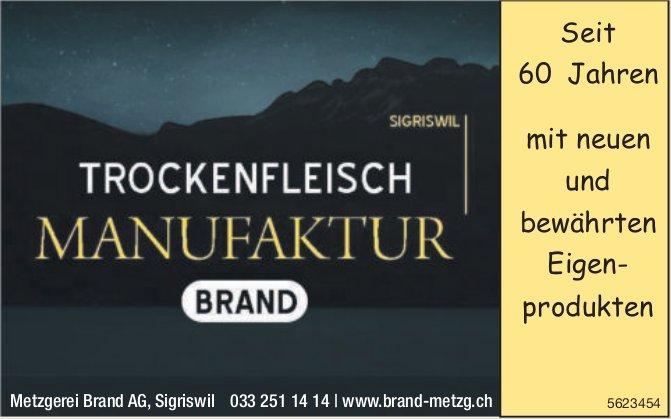 Metzgerei Brand AG - Trockenfleisch Manufaktur
