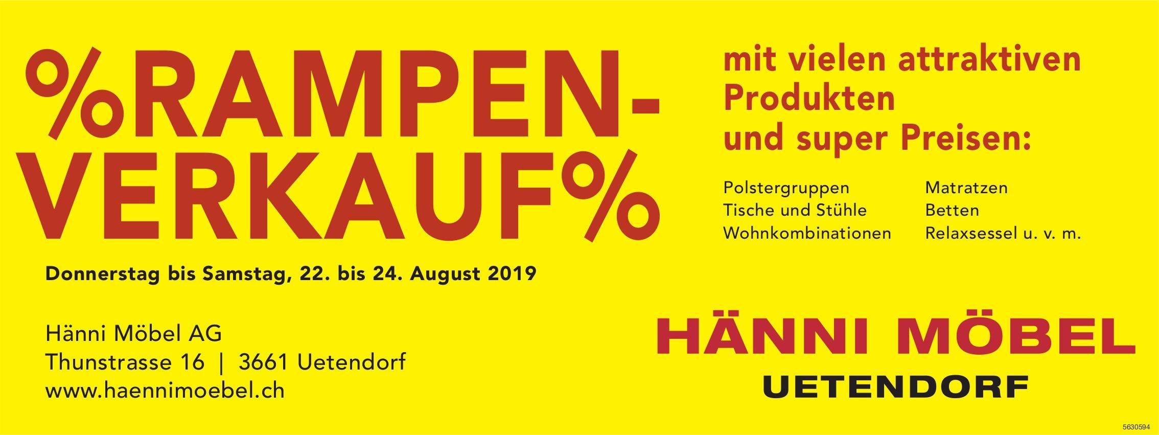HÄNNI MÖBEL AG, Uetendorf - Rampenverkauf, 22. - 24. August