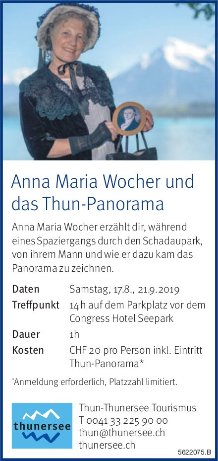 Thun-Thunersee Tourismus - Anna Maria Wocher und das Thun-Panorama, 17.8. + 21.9.