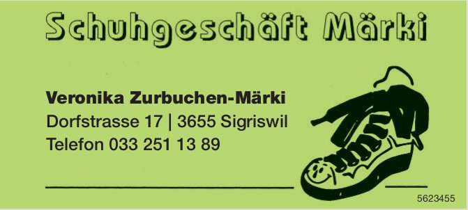 Schuhgeschäft Märki, Sigriswil - Veronika Zurbuchen-Märki