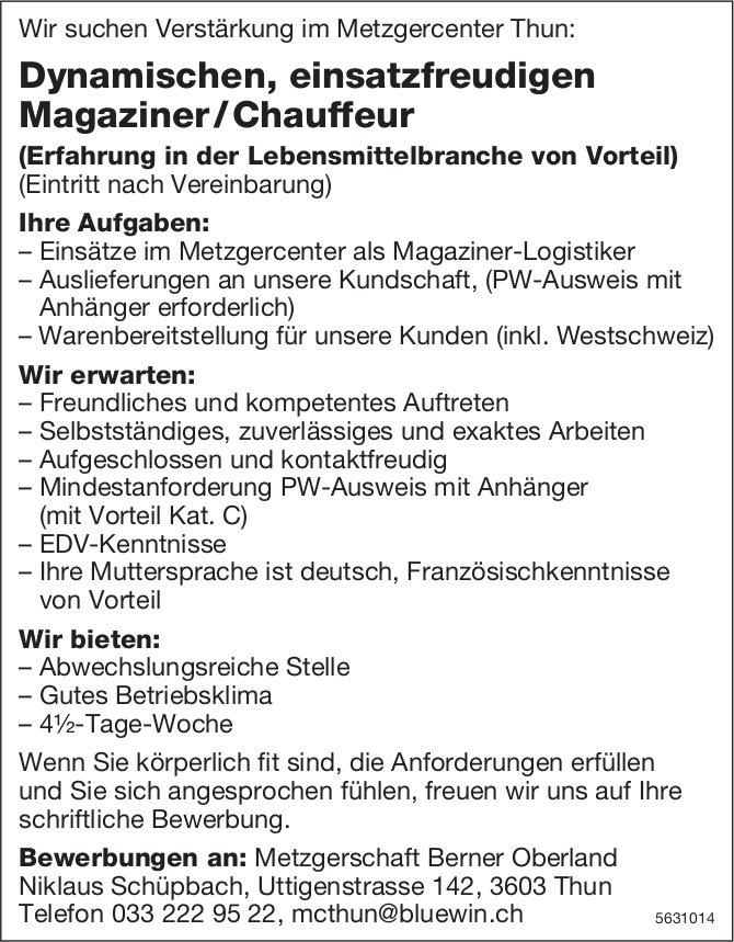 Dynamischen, einsatzfreudigen Magaziner/Chauffeur bei Metzgerschaft Berner Oberland gesucht
