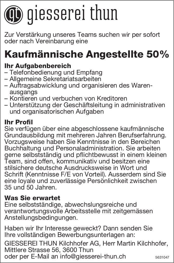 Kaufmännische Angestellte 50% bei GIESSEREI THUN Kilchhofer AG gesucht