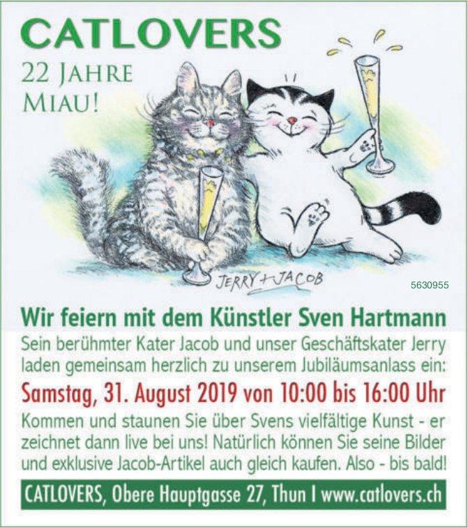 CATLOVERS, 22 Jahre Miau! Wir feiern mit dem Künstler Sven Hartmann am 31. August