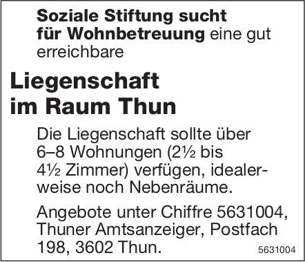 Soziale Stiftung sucht Liegenschaft im Raum Thun für Wohnbetreuung
