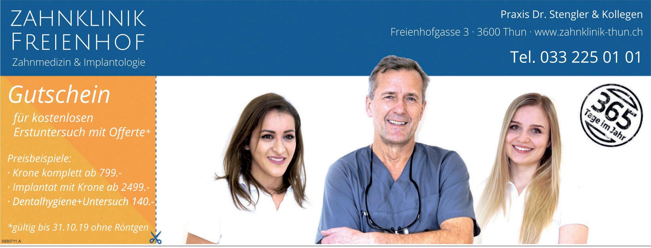 ZAHNKLINIK FREIENHOF, Thun - Praxis Dr. Stengler & Kollegen