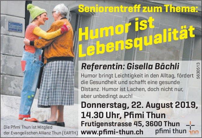 "Pfimi Thun - Seniorentreff zum Thema ""Humor ist Lebensqualität"" am 22. August"