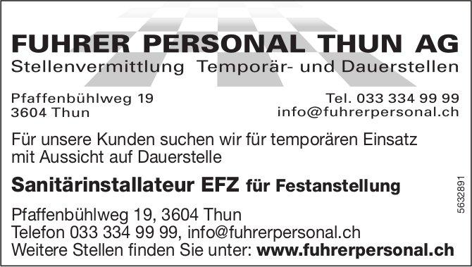FUHRER PERSONAL. THUN AG - Sanitärinstallateur EFZ, gesucht