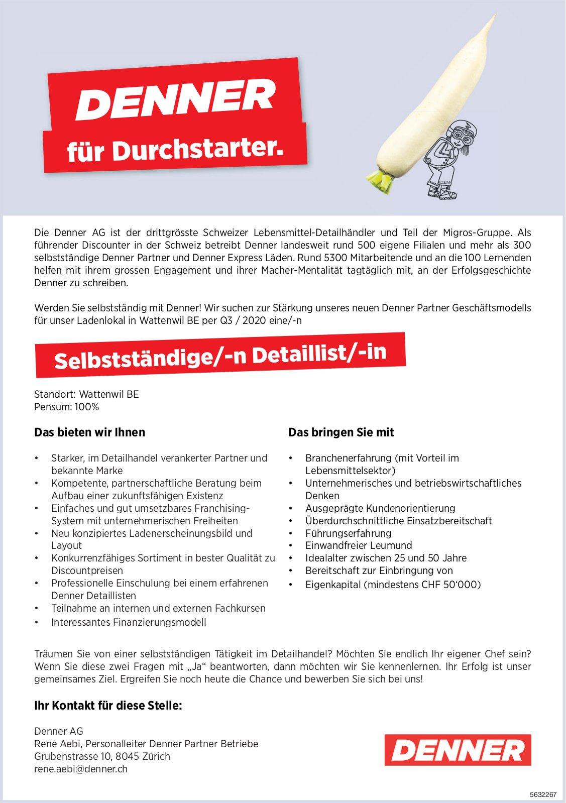 Selbstständige/-n Detaillist/-in, Denner AG, Wattenwil, gesucht