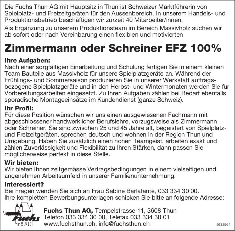 Zimmermann oder Schreiner EFZ 100%, Fuchs Thun AG, gesucht