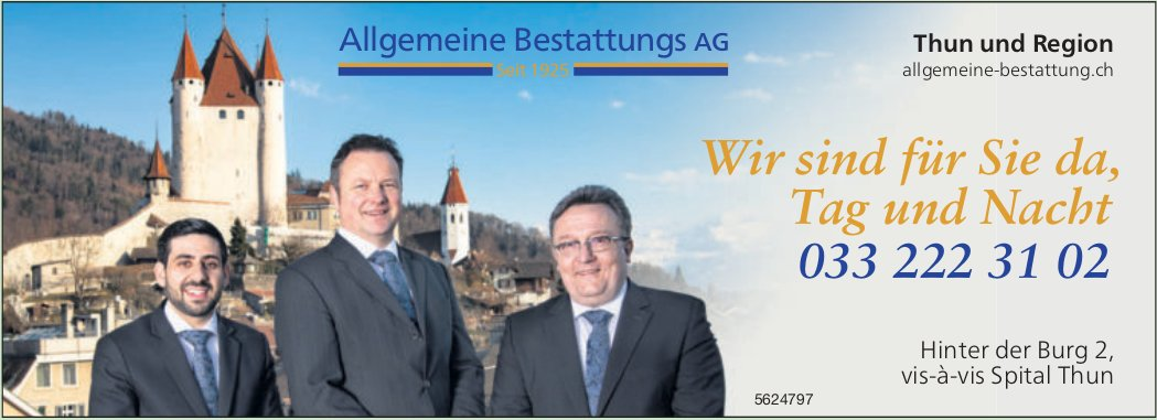 Allgemeine Bestattungs AG - Wir sind für Sie da, Tag und Nacht