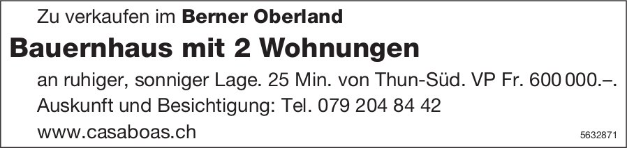 Bauernhaus mit 2 Wohnungen im Berner Oberland zu verkaufen