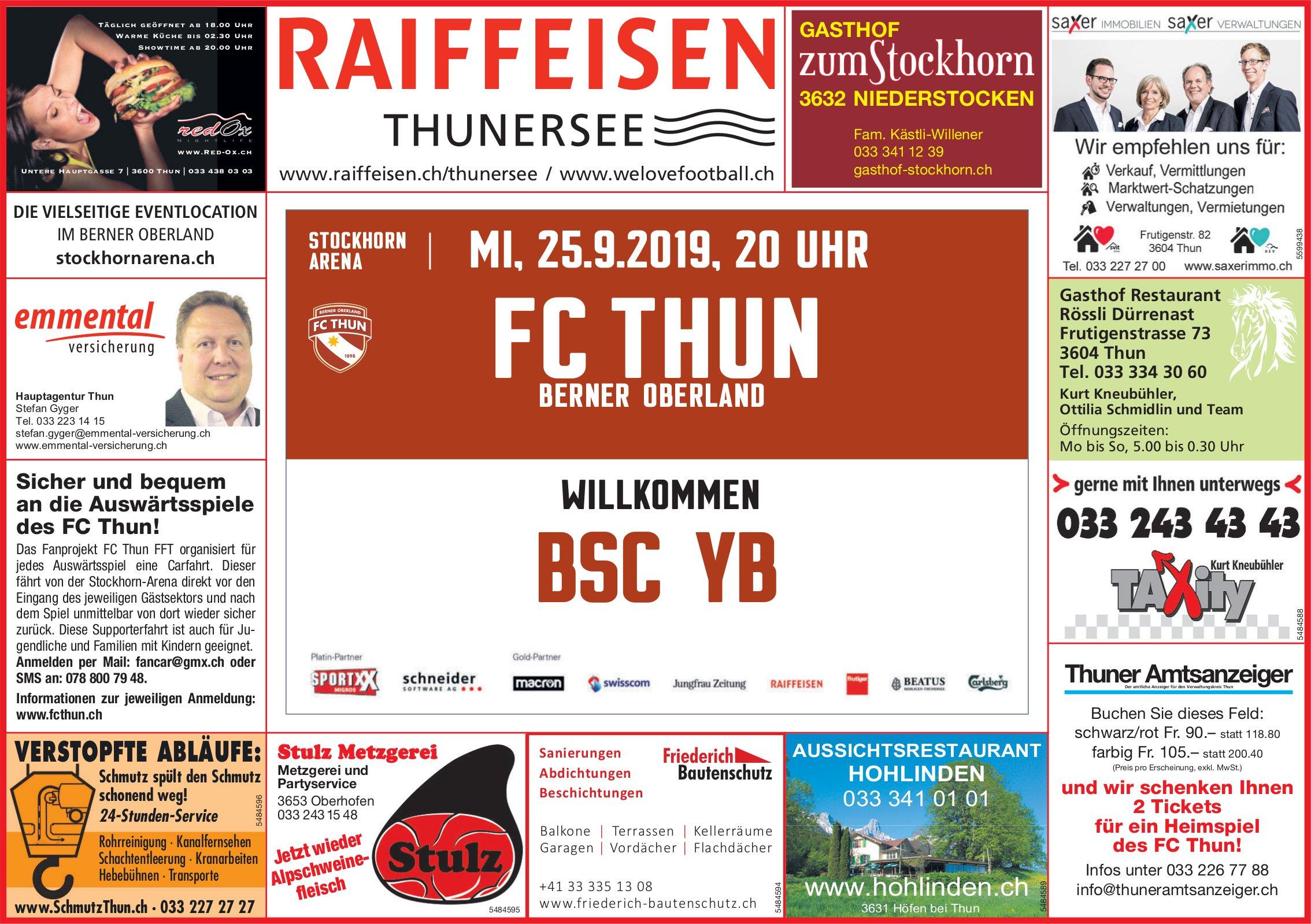 FC THUN BERNER OBERLAND WILLKOMMEN BSC YB AM 25. SEPT.