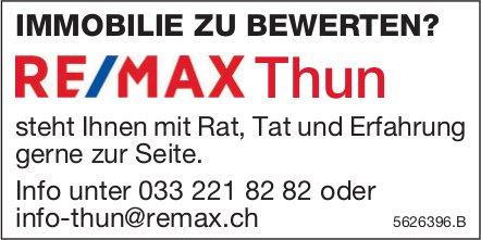 IMMOBILIE ZU BEWERTEN? RE/MAX Thun steht Ihnen gerne zur Seite.