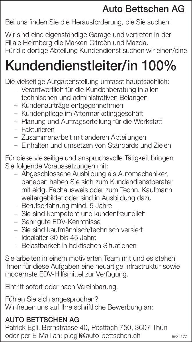 Kundendienstleiter/in, Auto Bettschen AG, Thun, gesucht