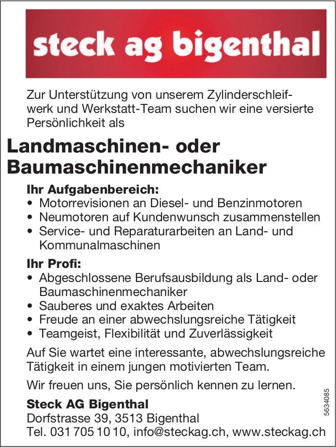 Landmaschinen- oder Baumaschinenmechaniker, Steck AG Bigenthal, gesucht