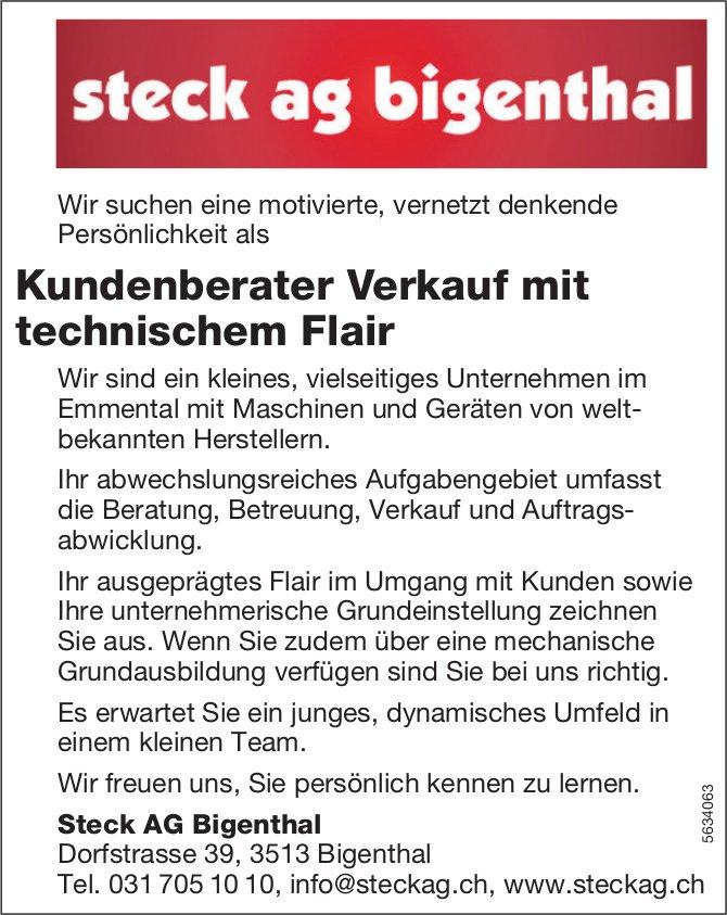 Kundenberater Verkauf mit technischem Flair, Steck AG Bigenthal, gesucht