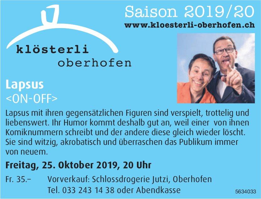 Klösterli Oberhofen - Lapsus <ON-OFF> am 25. Oktober