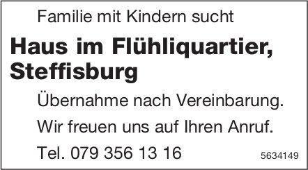 Haus im Flühliquartier in Steffisburg gesucht