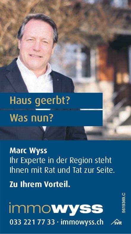 ImmoWyss - Haus geerbt? Was nun? Marc Wyss zu Ihrem Vorteil.
