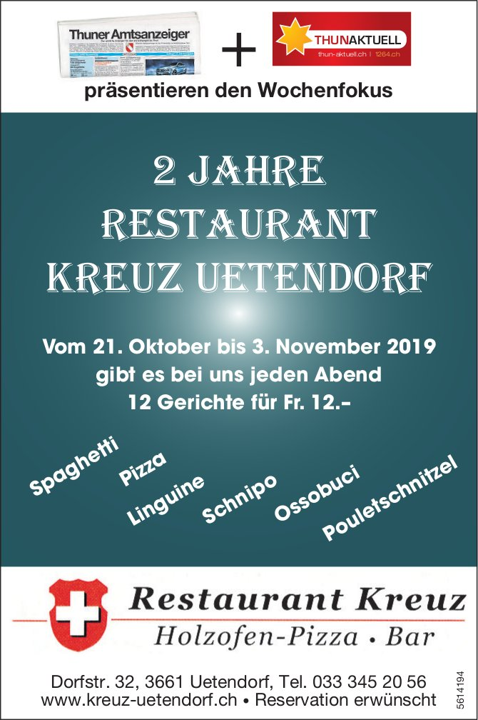 2 Jahre Restaurant Kreuz Uetendorf vom 21. Oktober bis 3. November