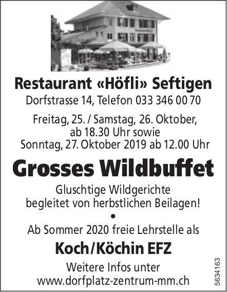 Restaurant «Höfli» Seftigen - Grosses Wildbuffet, 25./26./27. Oktober