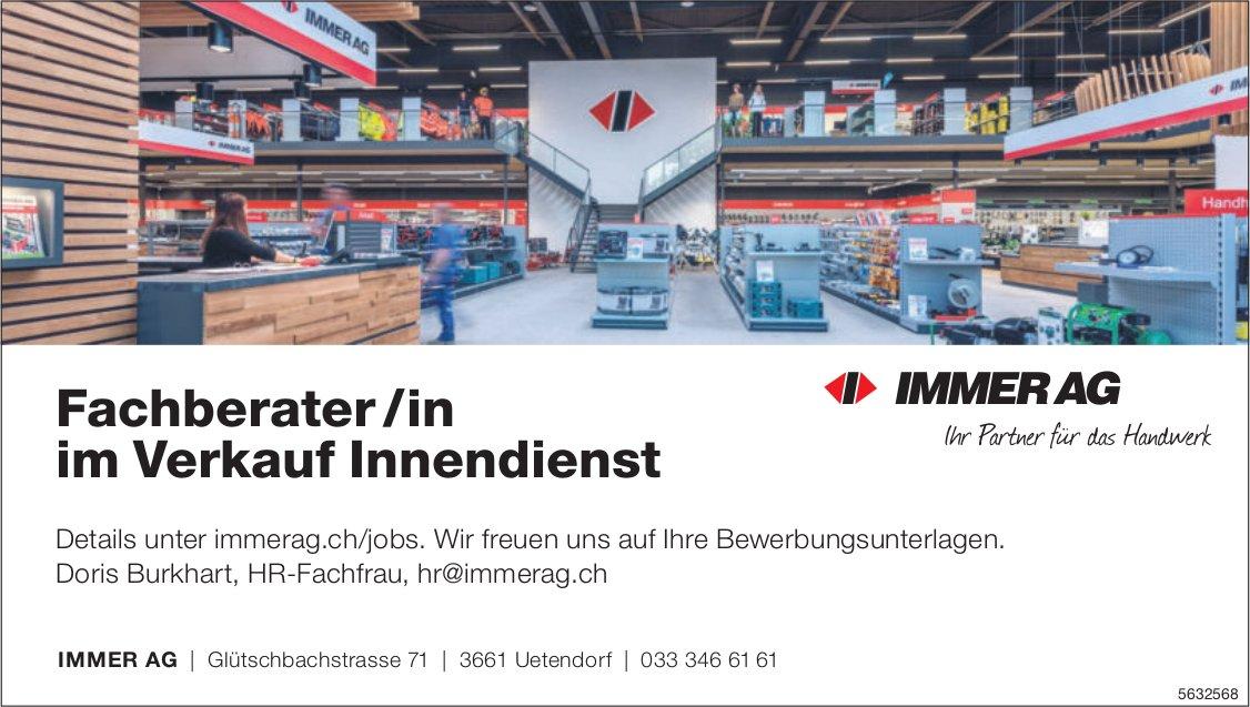 Fachberater /in im Verkauf Innendienst, Immer AG, Uetendorf, gesucht