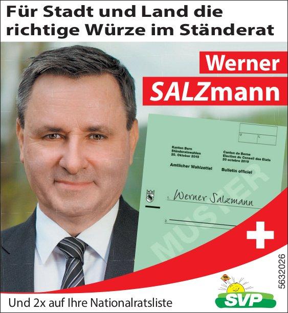 SVP - Werner SALZmann: Für Stadt und Land die richtige Würze im Ständerat