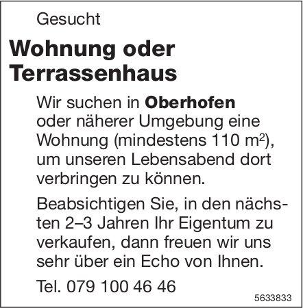 Wohnung oder Terrassenhaus in Oberhofen gesucht