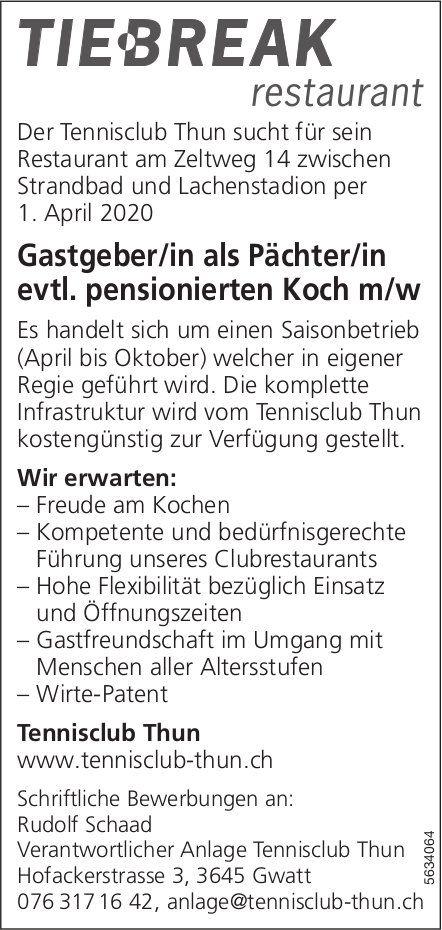 Gastgeber/in als Pächter/in evtl. pensionierten Koch m/w, Tennisclub-Restaurant Tiebreak, gesucht