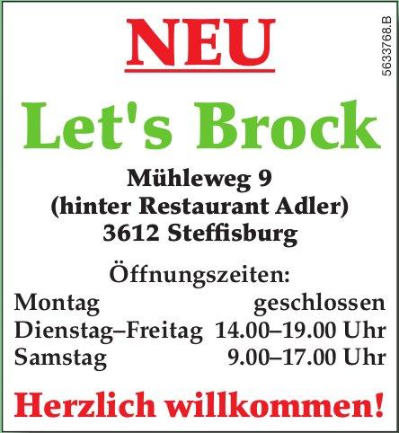 NEU: Let's Brock in Steffisburg - Herzlich willkommen!