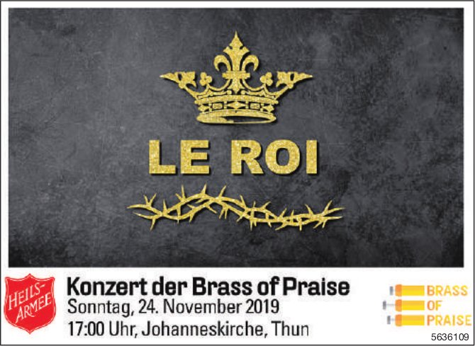 "Konzert der Brass of Praise ""LE ROI"" am 24. November"